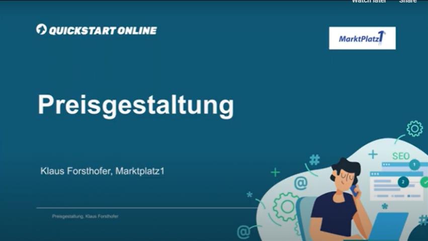 In diesem Onlinekurs wird Preisgestaltung und Preiskalkulation erklärt. Trainer ist Klaus Forsthofer, MarktPlatz1.