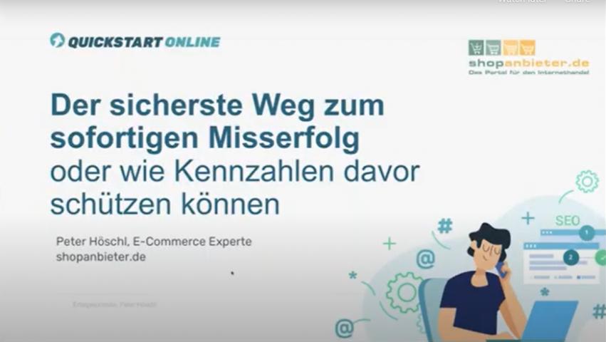 In diesem Onlinekurs wird gezeigt, wie wichtig Kennzahlen und Erfolgskontrolle sind. Trainer ist Peter Höschl, E-Commerce Experte, shopanbieter.de